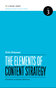 Erin Kissane: The Elements of Content Strategy