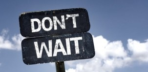 don'twait_start_schild_shutterstock_210444748 (2)