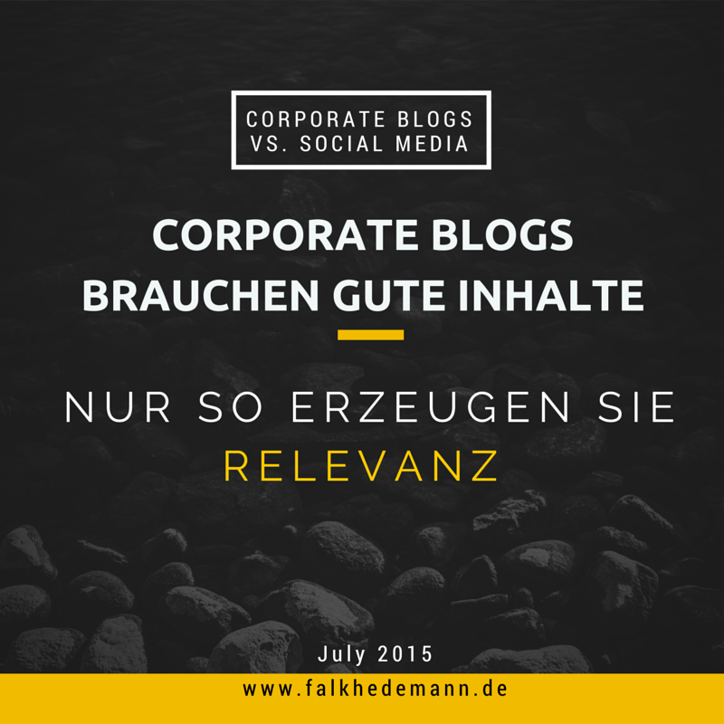 Corporate Blogs sind im Content-Marketing nicht alles