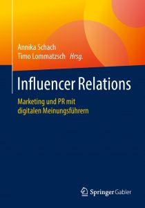 Influencer Relations - Marketing und PR mit digitalen Meinungsführern